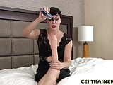 After I make you cum you are going to eat it all up CEI