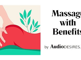Massage with benefits by audiodesires erotic audio porn...
