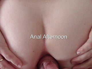 anal afternoon